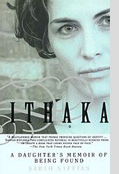 Ithaka, A Daughter's Memoir of Being Found
